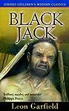 Black Jack (Oxford Children's Modern Classics) (0192718703) by Garfield, Leon