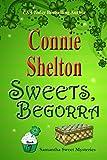 Sweets, Begorra (Samantha Sweet Mysteries Book 7)