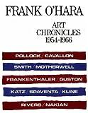 Art Chronicles: 1954-1966 (0807607568) by O'Hara, Frank