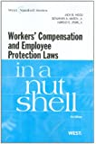 Workers Compensation and Employee Protection Laws in a Nutshell