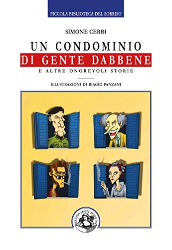 Un condominio di gente dabbene Piccola Biblioteca del Sorriso PDF