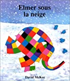 img - for Elmer sous la neige book / textbook / text book