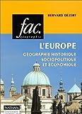 echange, troc Bernard Dézert - L'Europe: Géographie historique, sociopolitique et économique