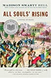 All Souls Rising: A Novel of Haiti (1)