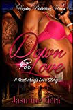 img - for Down for Love: A Real Thug's Love Story (Volume 1) book / textbook / text book