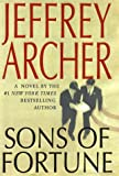 Jeffrey Archer Sons of Fortune (Archer, Jeffrey)