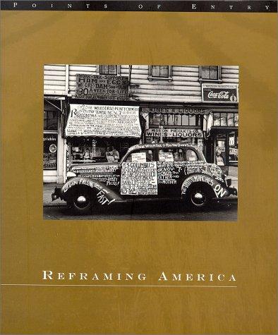 Reframing America: Alexander Alland, Otto Hagel & Hansel Mieth, John Gutmann, Lisette Model, Marion Palfi, Robert Fr