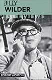 Billy Wilder: Interviews (Conversations With Filmmakers Series)