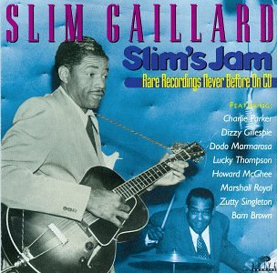 Slim Gaillard – Slim's Jam | lossless24.com