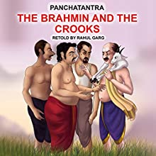 The Brahmin and the Crooks Audiobook by Rahul Garg Narrated by Prachi Garg