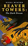 Beaver Towers:: Dark Dream