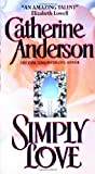 Simply Love (0380791021) by Anderson, Catherine