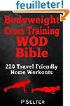 Bodyweight Cross Training WOD Bible:...