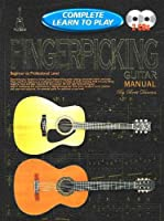 Complete Learn To Play Fingerpicking Guitar Manual (Progressive Complete)