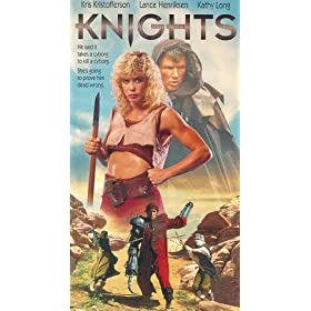 Knights - Starring: Kathy Long, Kris Kristofferson Director: Albert Pyun