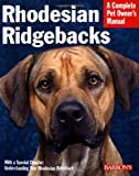 Pet Manual: Rhodesian Ridgebacks (Complete Pet Owner's Manual) Sue Fox