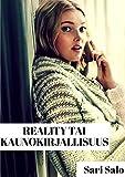 img - for Reality tai Kaunokirjallisuus (Finnish Edition) book / textbook / text book