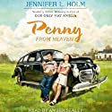 Penny from Heaven (       UNABRIDGED) by Jennifer L. Holm Narrated by Amber Sealey