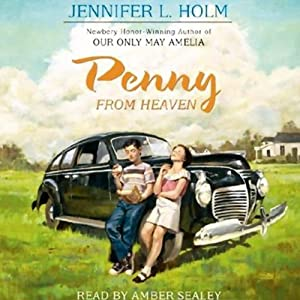 Penny from Heaven | [Jennifer L. Holm]