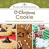 O CHRISTMAS COOKIE (Taste of Christmas)