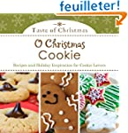 O Christmas Cookie: Recipes and Holid...