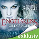 Engelskuss (Gilde der Jäger 1) Audiobook by Nalini Singh Narrated by Elena Wilms