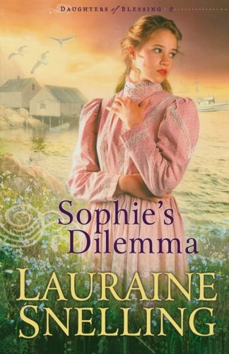 Image of Sophie's Dilemma (Daughters of Blessing #2)