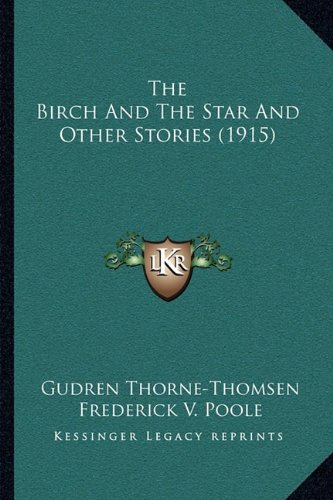 The Birch and the Star and Other Stories (1915)