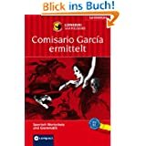 Comisario García ermittelt. Compact Lernkrimi Sammelband. Lernziele: Spanisch Grammatik, Grundwortschatz, Aufbauwortschatz...