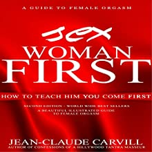 Sex: Woman First Audiobook by Jean-Claude Carvill Narrated by Marie Hélène
