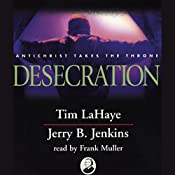 Desecration: Left Behind, Volume 9 | Tim LaHaye, Jerry B. Jenkins