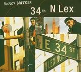 echange, troc Randy Brecker - 34th N Lex