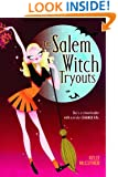 The Salem Witch Tryouts