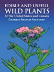 Edible and Useful Wild Plants of the...