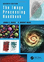 The Image Processing Handbook, 7th Edition Front Cover
