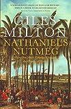 Nathaniel's Nutmeg (0340696761) by GILES MILTON