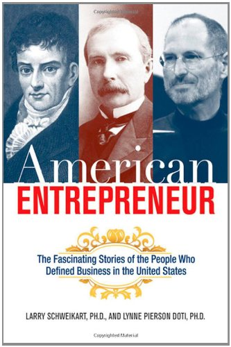 American Entrepreneur: The Fascinating Stories of the...