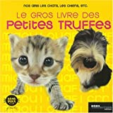 img - for Gros livre des petites truffes (French Edition) book / textbook / text book