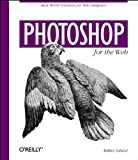 Photoshop for the Web (1565923502) by Mikkel Aaland