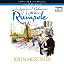 The Anti-Social Behaviour of Horace Rumpole (       UNABRIDGED) by John Mortimer Narrated by Bill Wallis