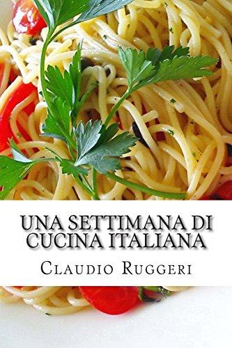 Una settimana di cucina italiana