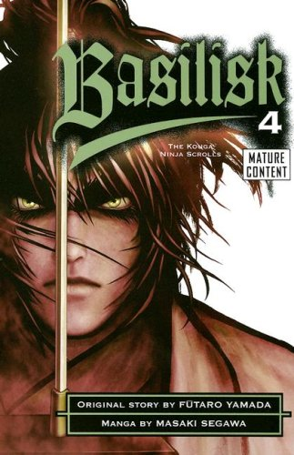 Basilisk: The Kouga Ninja Scrolls, Volume 4