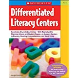Differentiated Literacy Centers: 85 + Leveled Activities-With Reproducible Planning Sheets and Student Pages-to Support Centers in Fluency, Reading Comprehension, and Word Study ~ Margo Southall