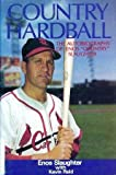 img - for Country Hardball: The Autobiography of Enos
