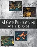 AI game programming wisdom /