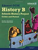 Mr Allan Todd Edexcel GCSE History B: Schools History Project - Crime and Protest Student Book (1B & 3B)