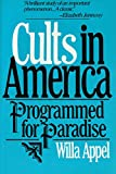 img - for Cults in America: Programmed for Paradise book / textbook / text book