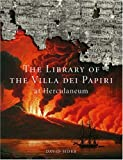 img - for The Library of the Villa dei Papiri at Herculaneum book / textbook / text book
