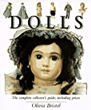 img - for Dolls: A Collector's Guide by Olivia Bristol (1997-10-04) book / textbook / text book