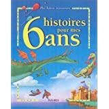 6 histoires pour mes 6 ans (1 livre + 1 CD audio)par Collectif